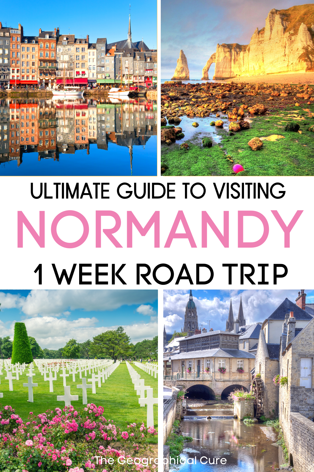 1 week road trip itinerary for Normandy France