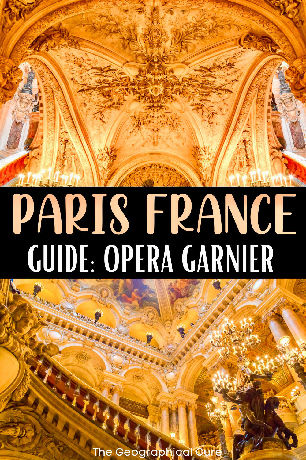 ultimate guide to the Paris Opera House, a must visit attraction in Paris