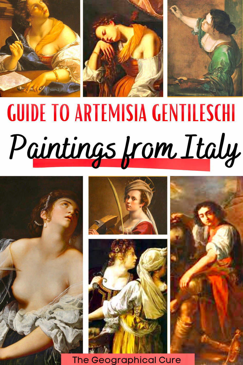 ultimate guide to the paintings of Artemisia Gentileschi, a star of Baroque painting