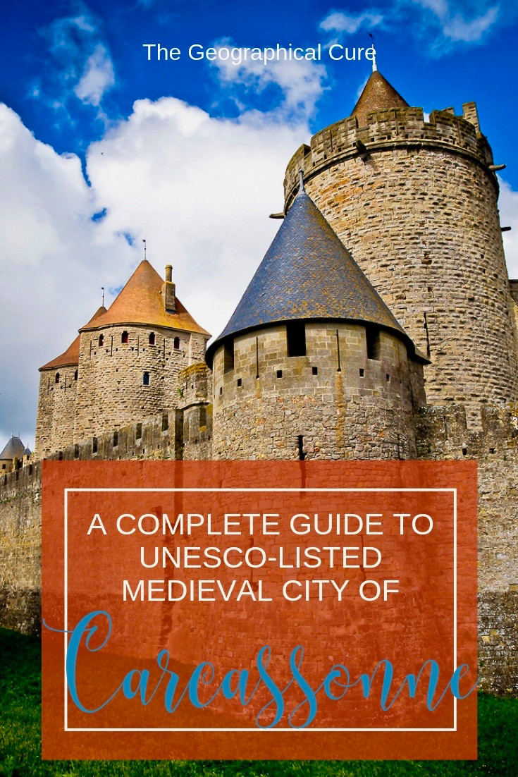Carcassonne: The Complete Guide to the UNESCO-Listed Town