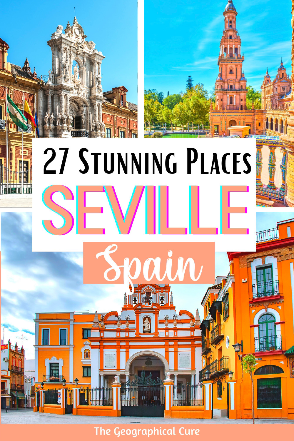 Guide To The Best Attractions And Landmarks In Seville Spain 27 Best Things To Do And See