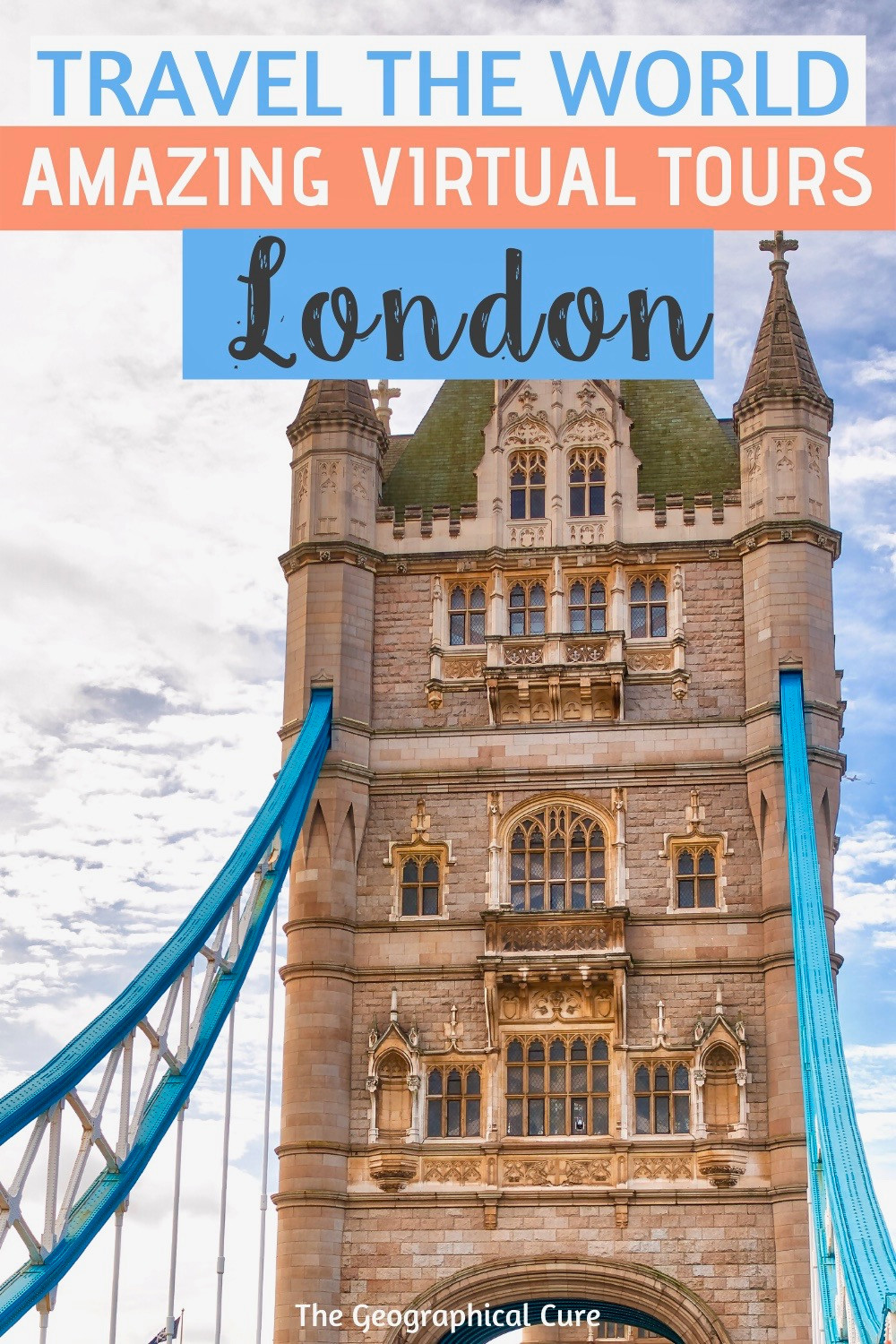 travel the world from home -- amazing virtual tours of London