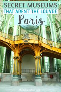 Secret Museums in Paris that aren't the Louvre