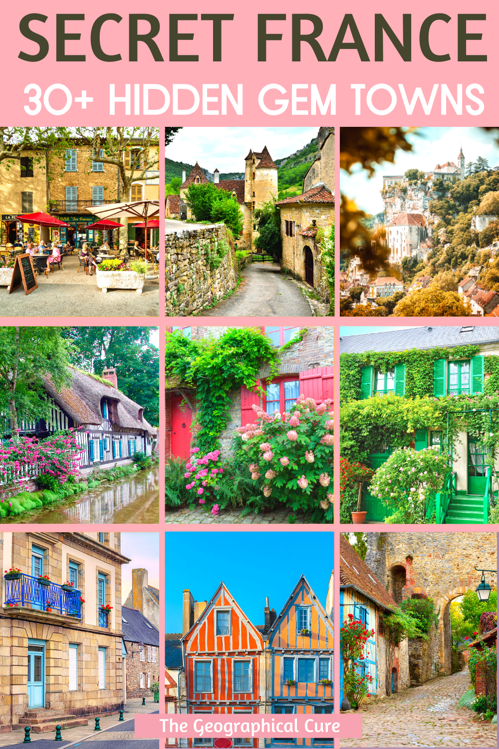 30+ Off the Beaten Track Towns and Hidden Gems in France