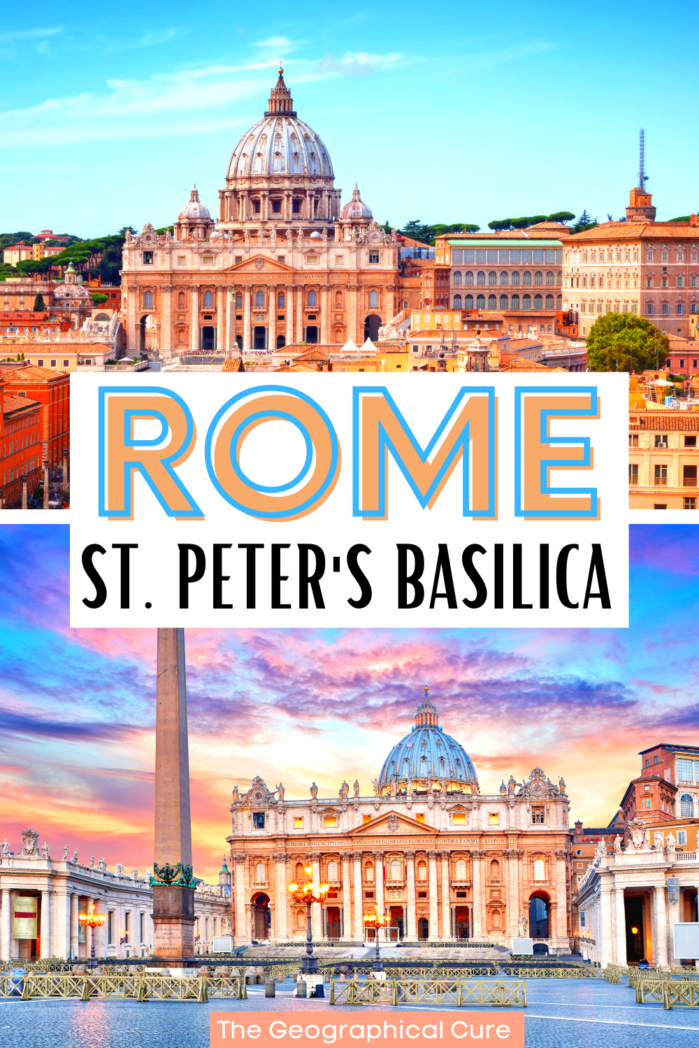 guide to St. Peter's Basilica, a must see site in Rome Italy