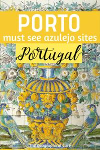 must see azulejo sites in Porto Portugal