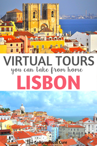Armchair Travel: the best virtual tours of Lisbon you can take from home