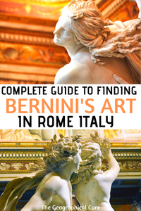 a complete guide to finding Bernini's artworks -- paintings, sculpture, statues, architecture -- in Rome Italy