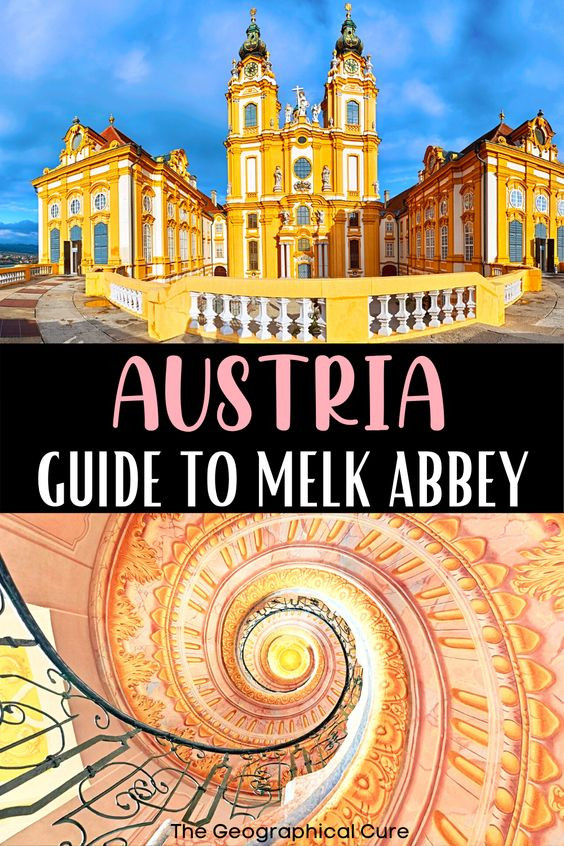 ultimate guide to Melk Abbey, a must see landmark in Austria's Wachau Valley