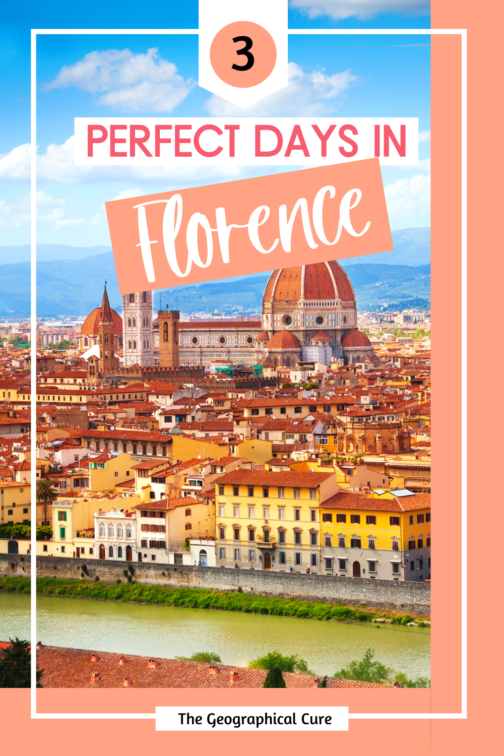 How To Spend 3 Days in Florence Italy, the Ultimate Itinerary