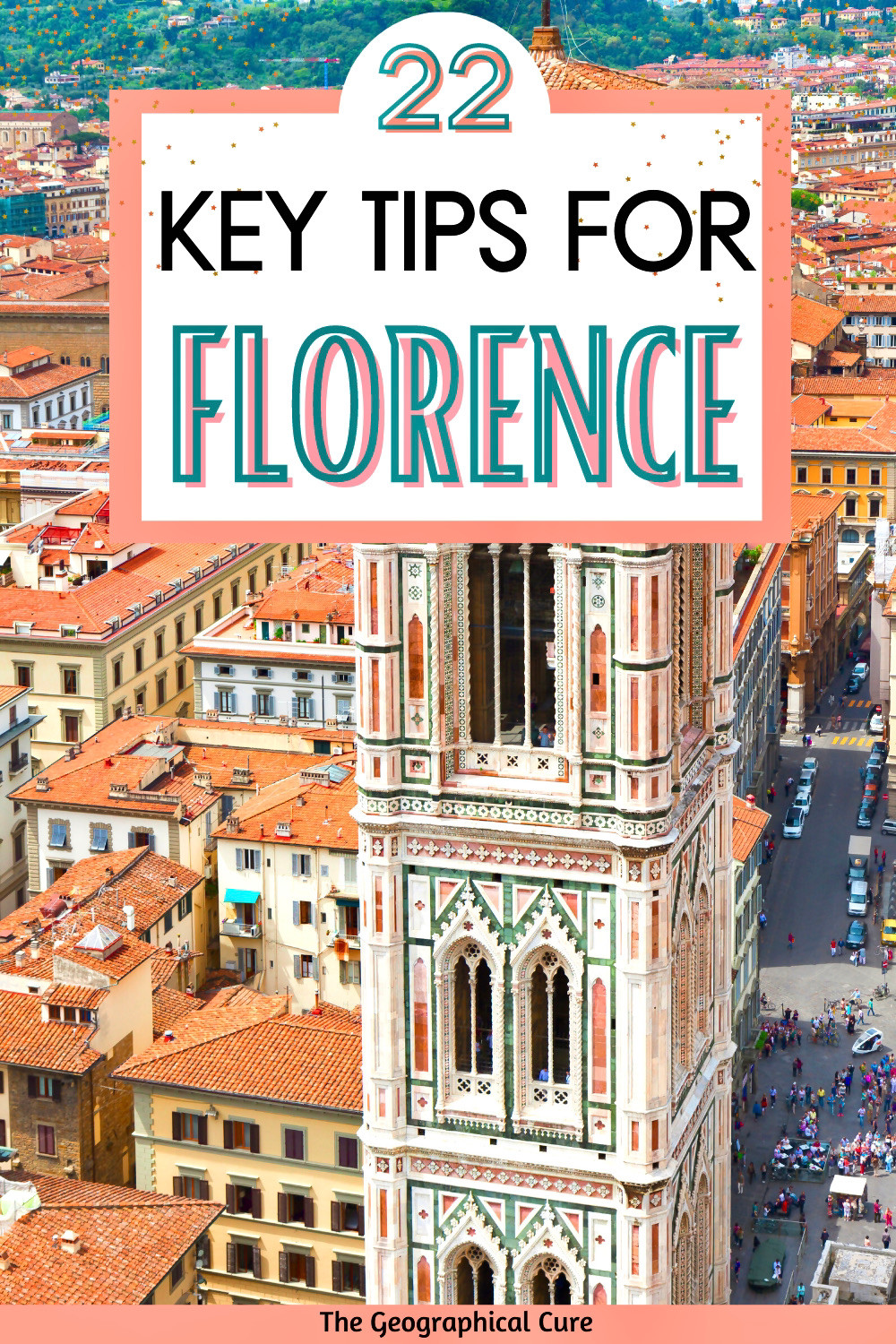 guide to the must know tips for visiting Florence Italy