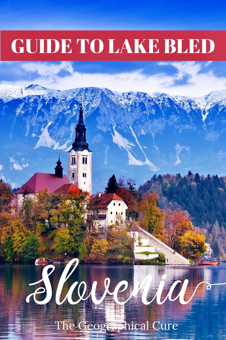 Guide to Lake Bled, an Unmissable Sight n Slovenia