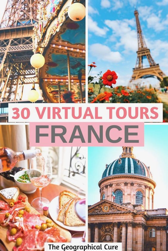 30 amazing virtual tours of France you can take at home