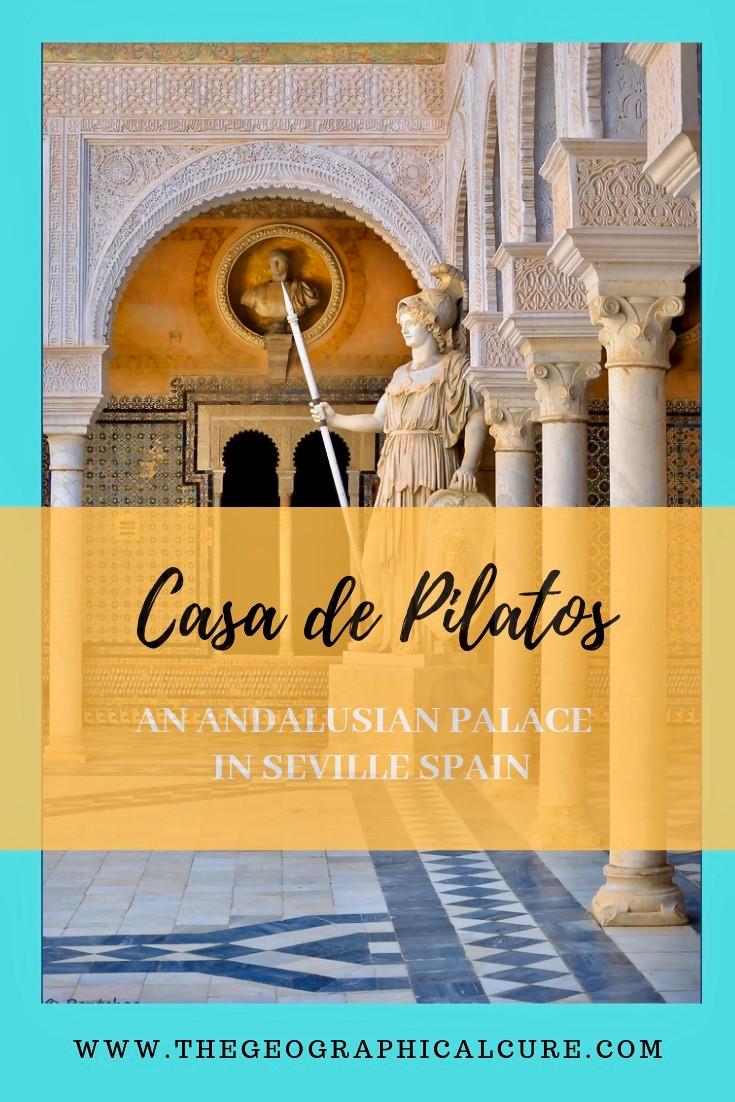 A Guide To Casa de Pilatos in Seville Spain