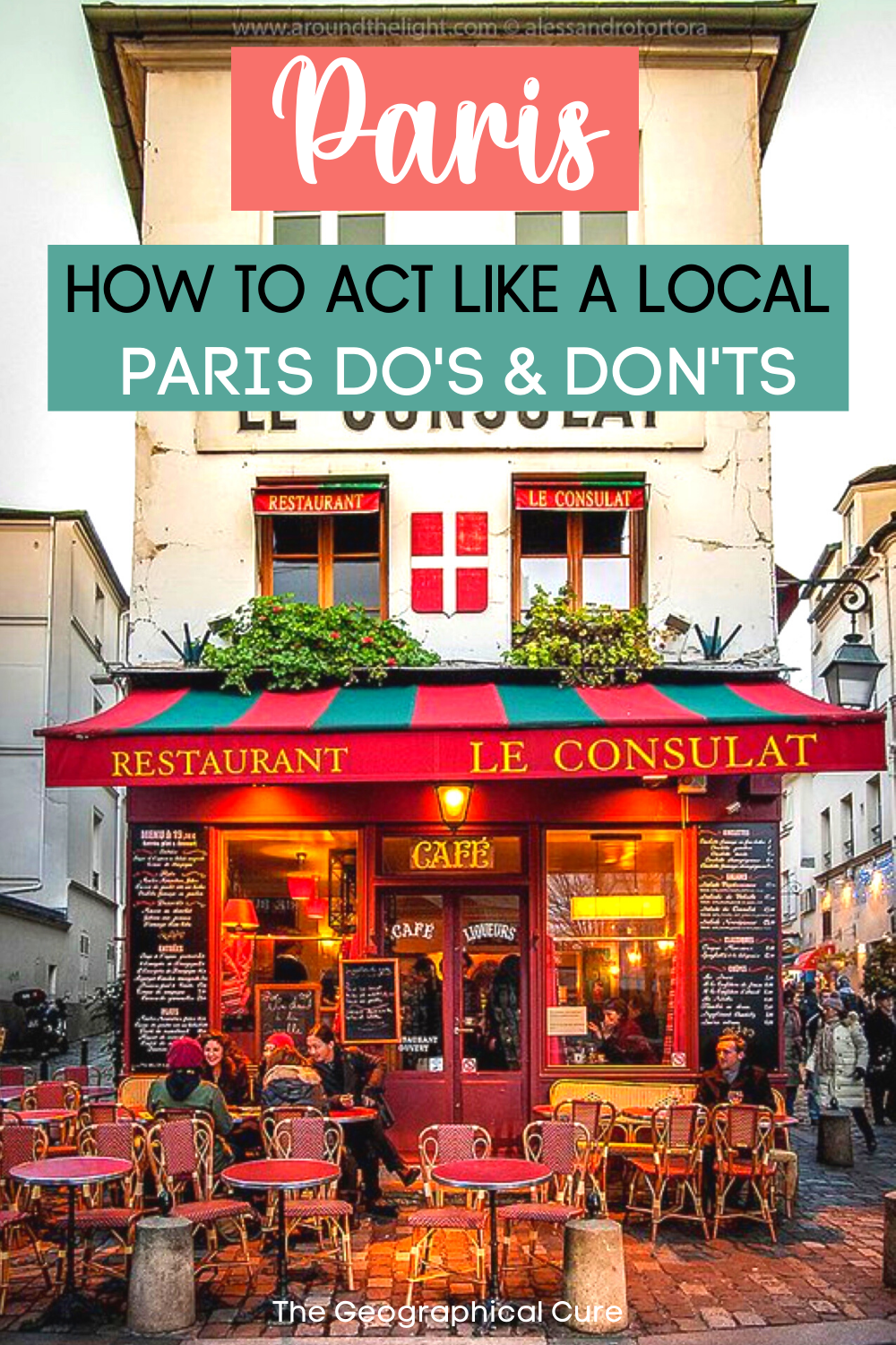 The Do's and Don'ts For Visiting Paris