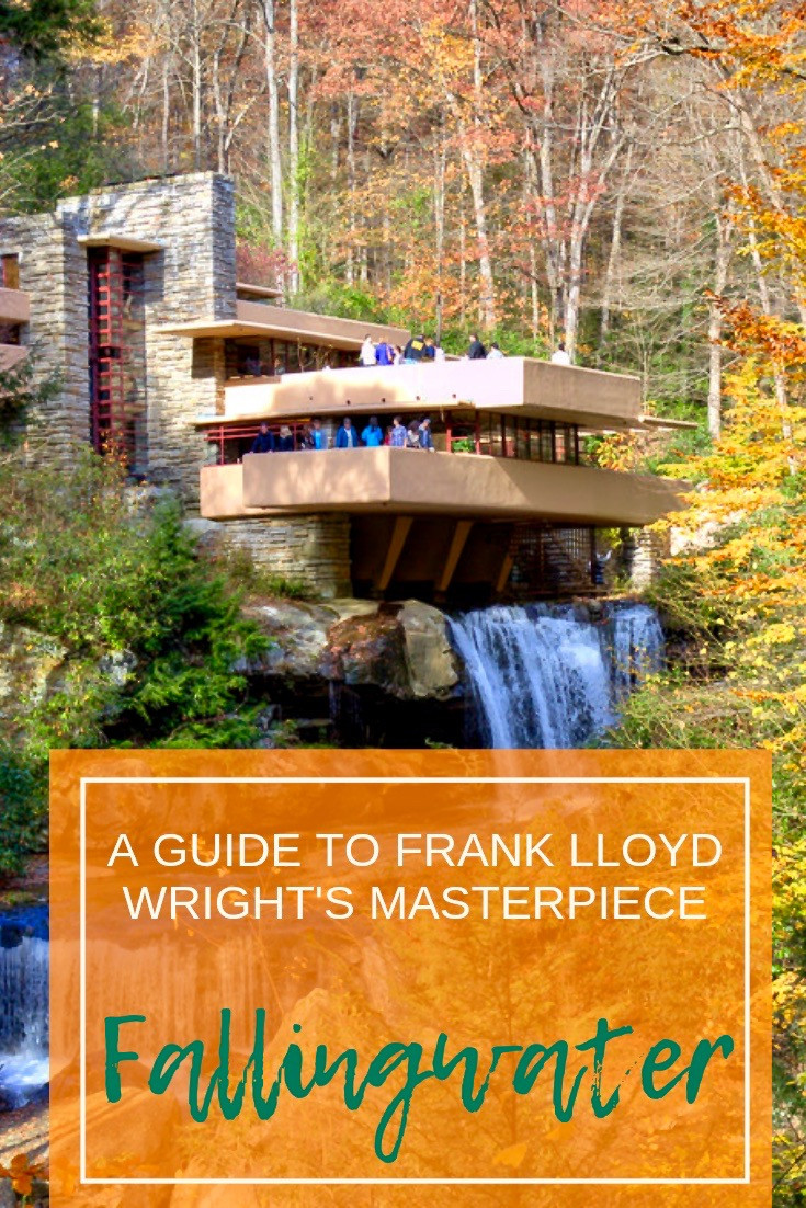 A Guide to Frank Lloyd Wright's Masterpiece, Fallingwater, a new UNESCO Site