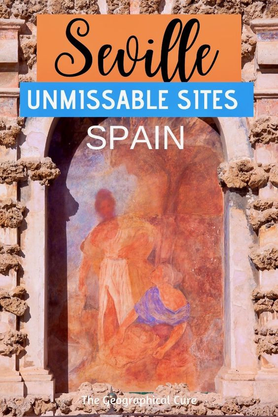 the best and most unmissable sites in Seville Spain