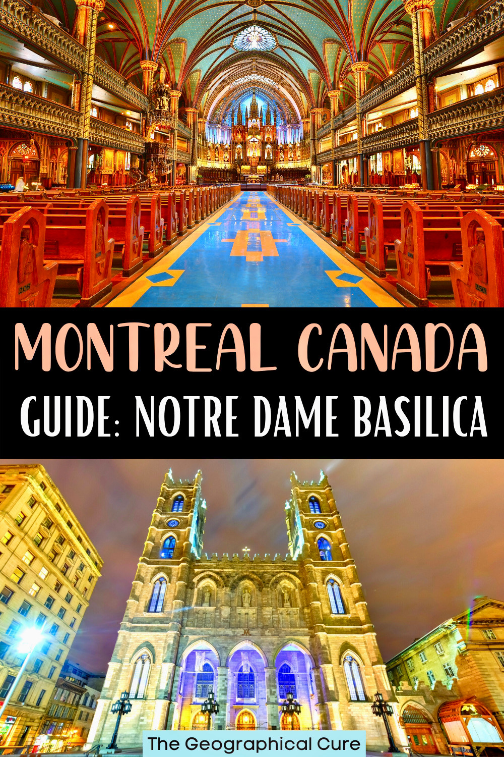 ultimate guide to the Notre Dame Basilica in Montreal Canada