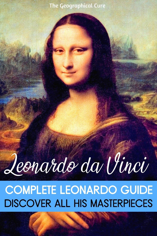 """Guide To Leonardo da Vinci's Masterpieces and the """"Lost Leonardos"""""""
