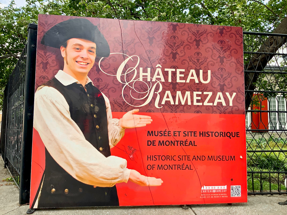 sign at the entrance of the Chateau Ramezay