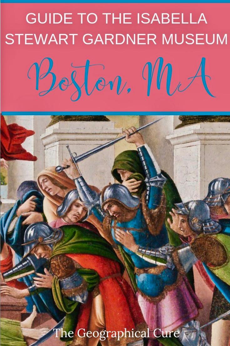 Guide to the Isabella Stewart Gardner Museum in Boston