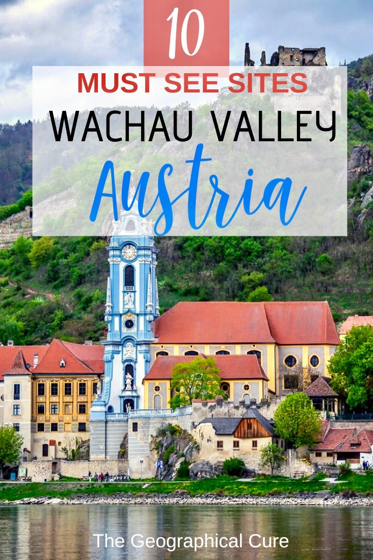 10 must see sites in the UNESCO-listed Wachau Valley in Austria