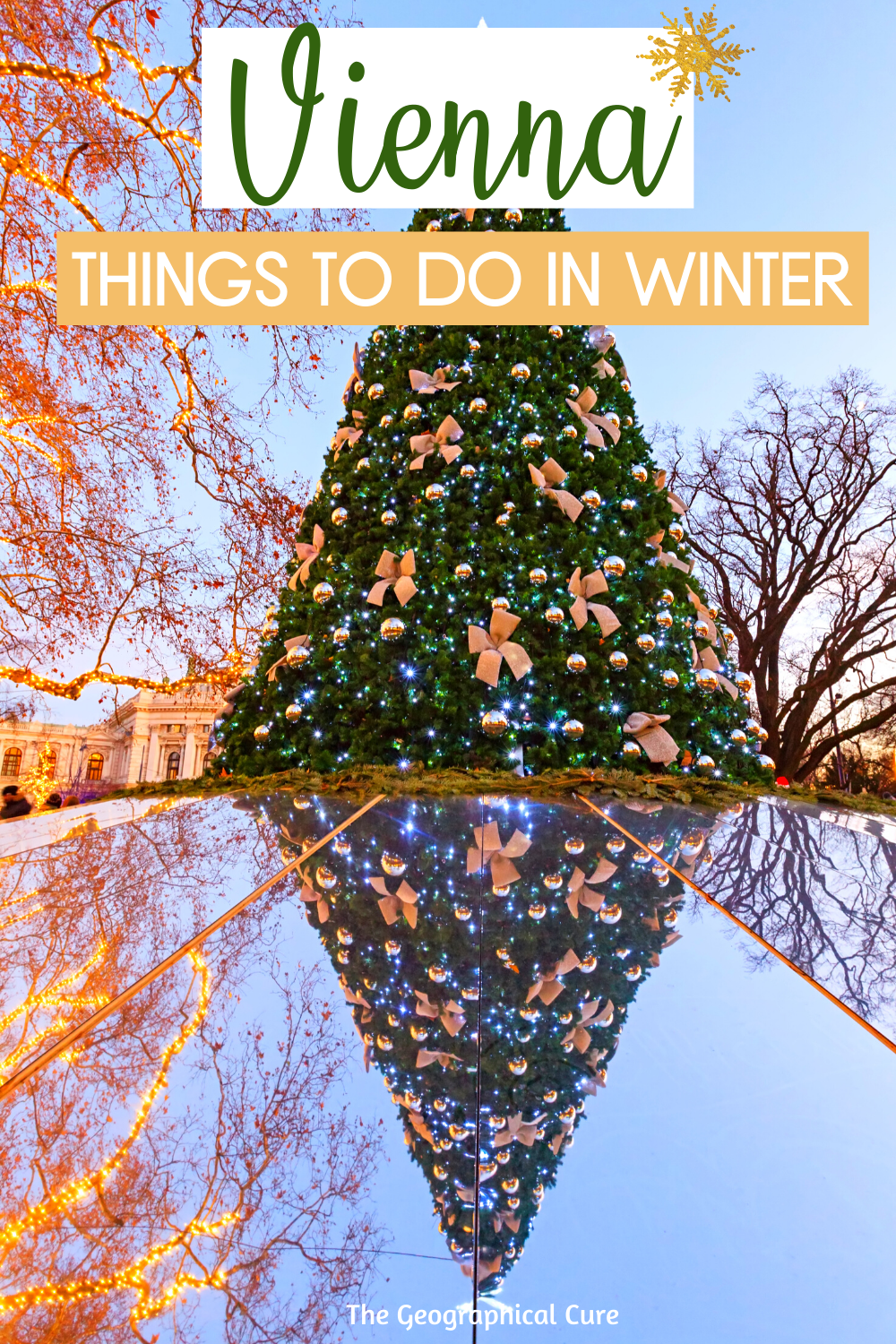 Ultimate Guide To Visiting Vienna Austria in Winter