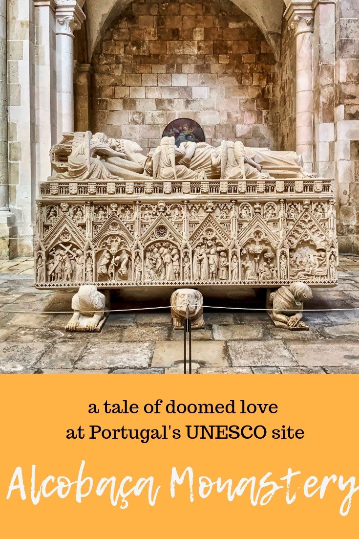 A UNESCO Tale of Doomed Love at Alcobaça Monastery