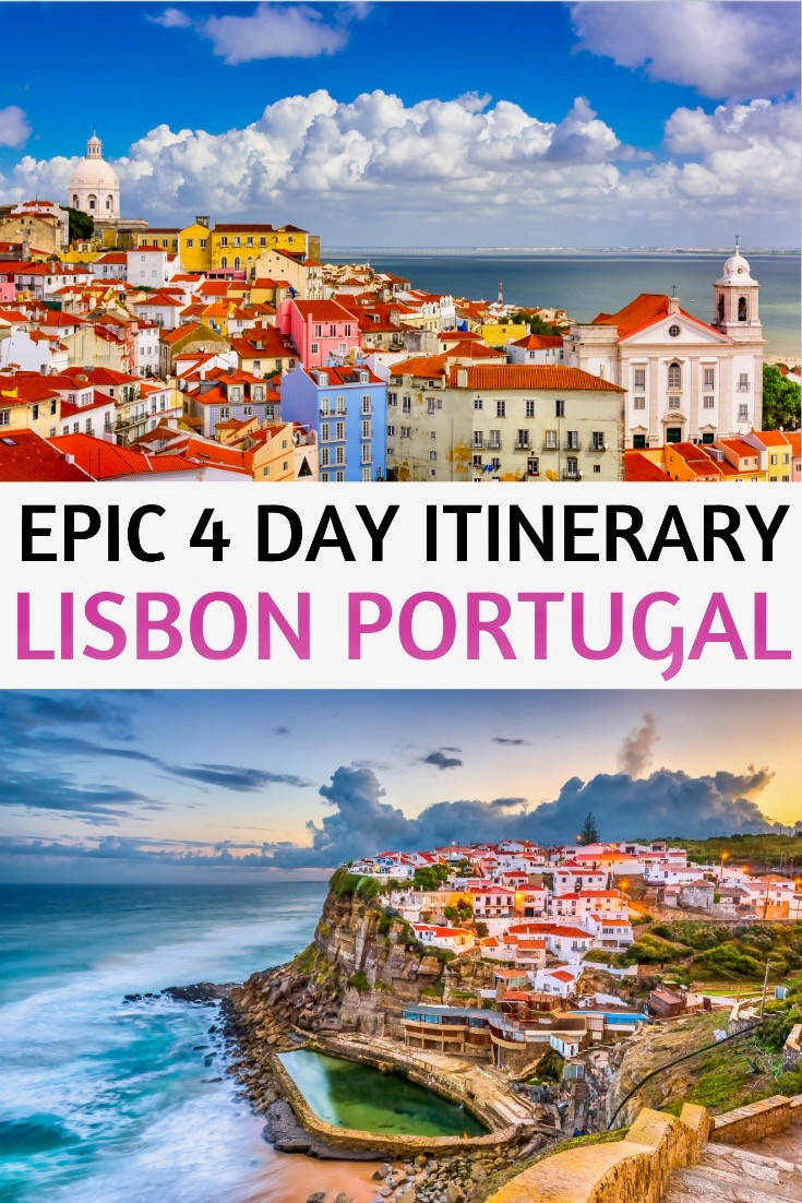 epic 4 day itinerary for Lisbon Portugal