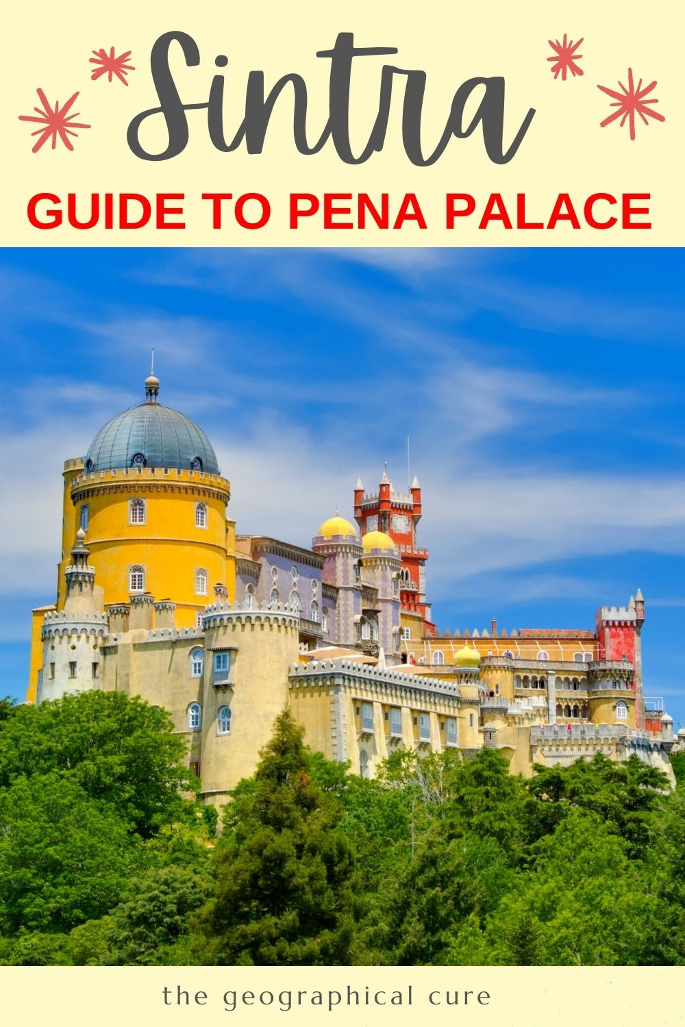 Guide to Pena Palace in Sintra Portugal