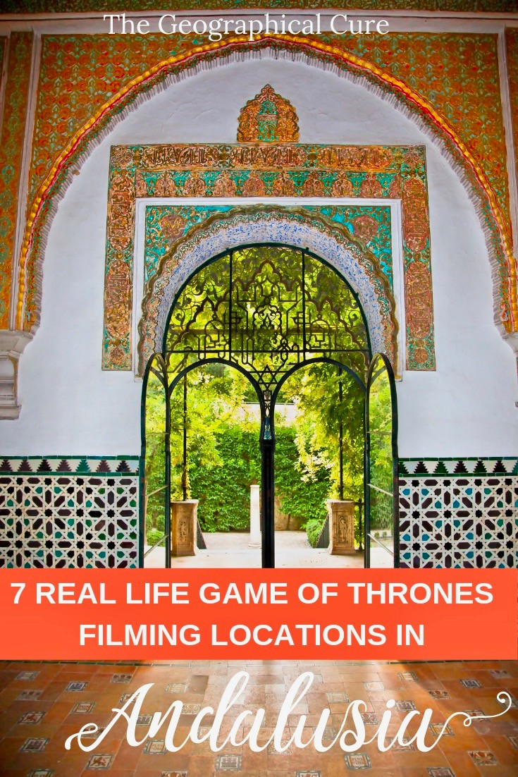 8 gorgeous and unmissable Game of Thrones filming locations you can visit in Andalusia Spain