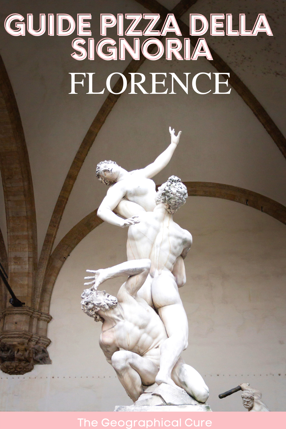 ultimate guide to the states and sculptures of Florence's famed Piazza della Signoria