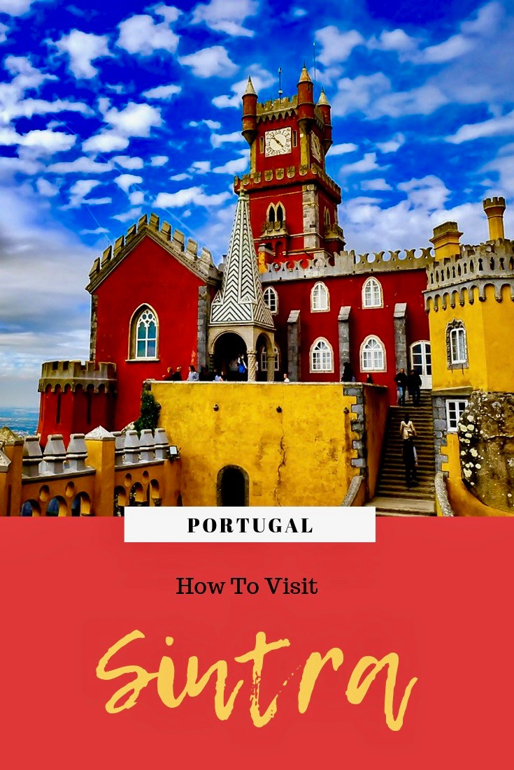 How To Visit Sintra Portugal