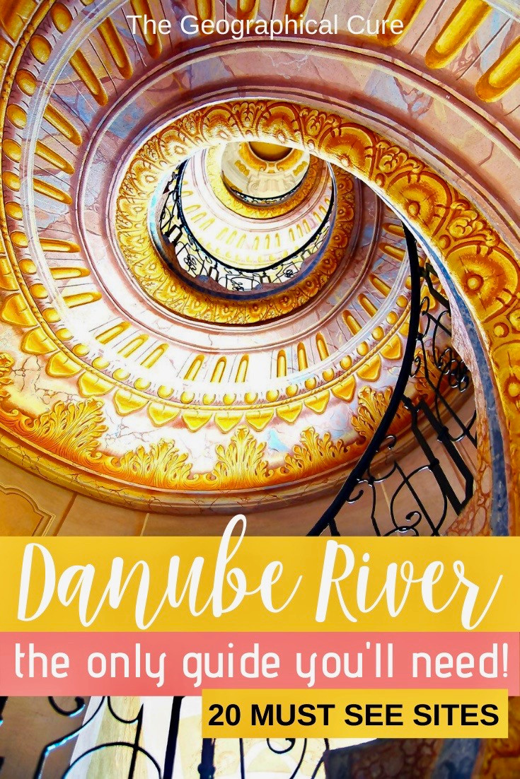 The Complete Guide to the Danube River, the best sites between Budapest Hungary and Nuremberg er Germany