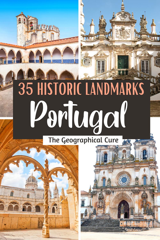 Amazing Historic Landmarks in Portugal