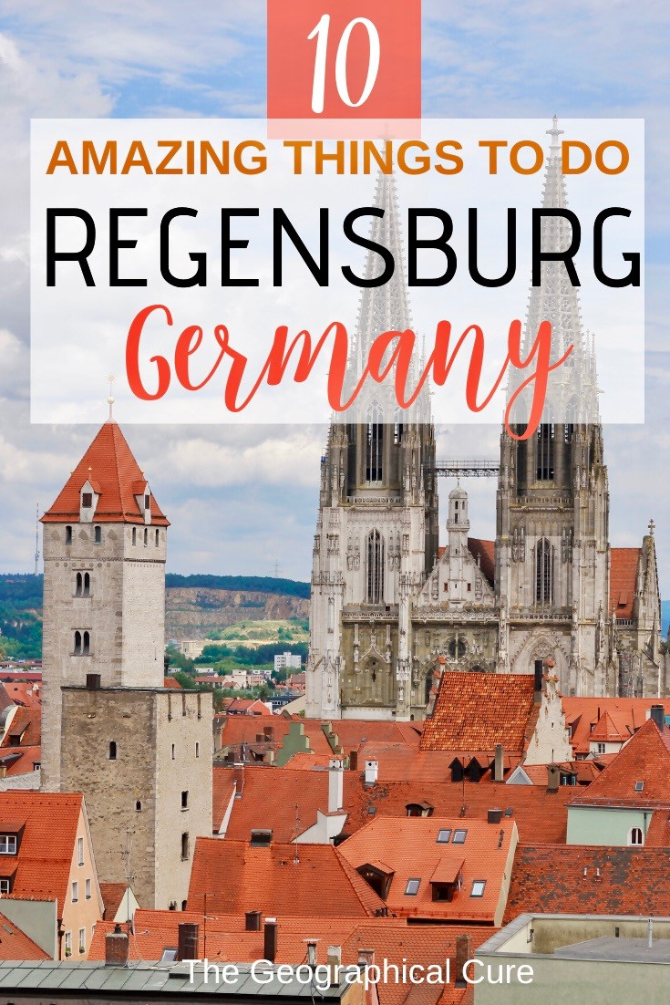 10 amazing things to do in Regensburg Germany, an unmissable UNESCO-listed town in Bavaria Germany