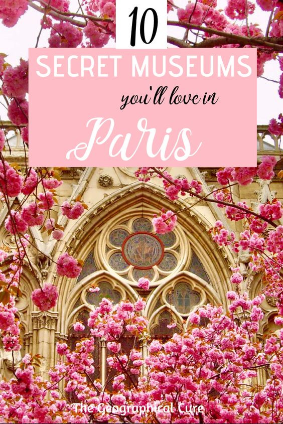 10 secret museums that you'll love in Paris France