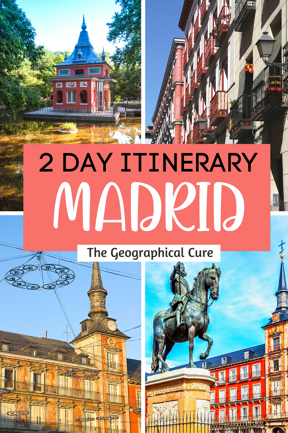 Perfect 2 Day Itinerary for Spain