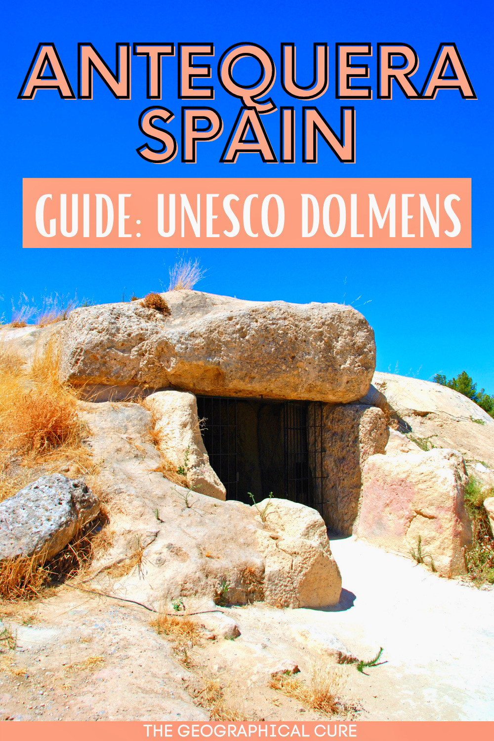 guide to the UNESCO-listed dolmens of Antequera, a must see site in southern Spain