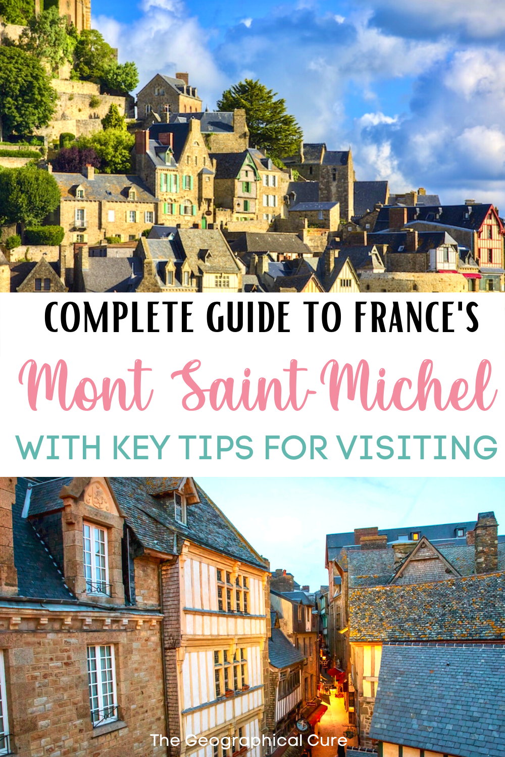 guide to Mont Saint-Michel, a famous landmark in Normandy