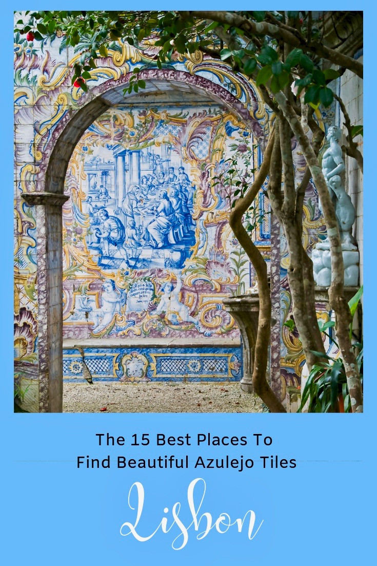 15 Places To See Azulejos in Lisbon