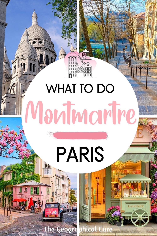 Best Things To Do in Paris' Montmartre Neighborhood