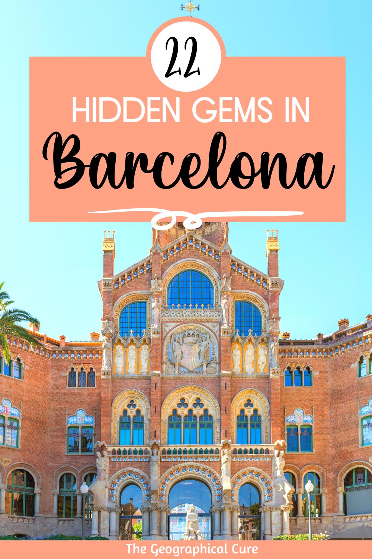 22 Hidden Gems in Barcelona Spain