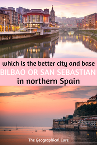 Bilbao vs San sebastian: which is the better city in northern Spain?