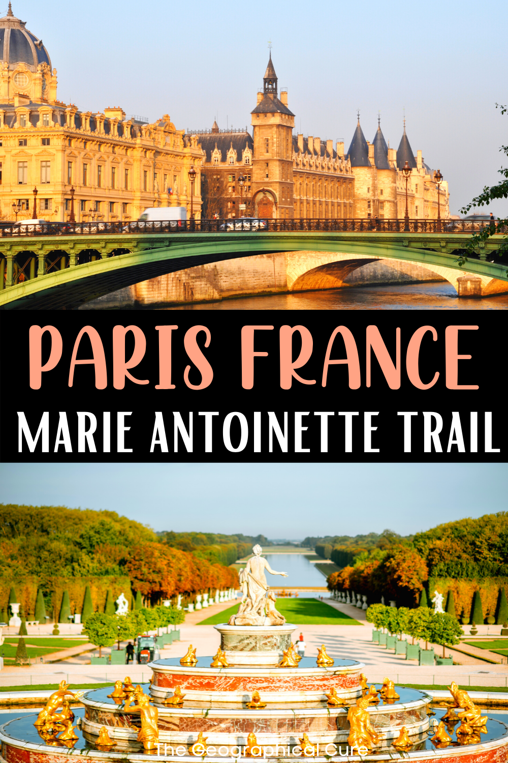 ultimate guide to the Marie Antoinette Trail in Paris and Versailles