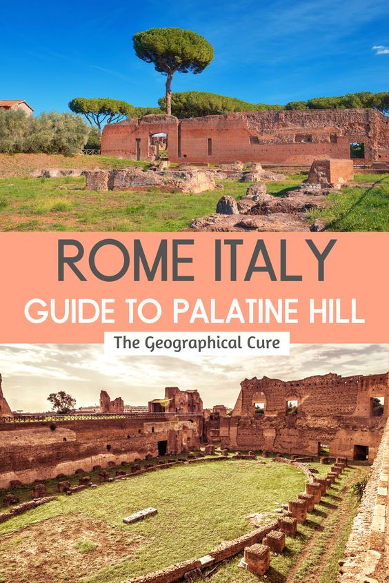 ultimate guide to monuments and landmarks on Palatine Hill in Rome Italy