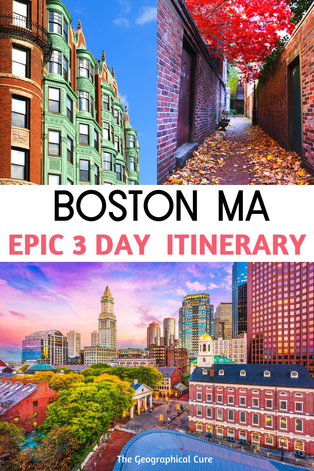 Epic 3 Day itinerary for Boston