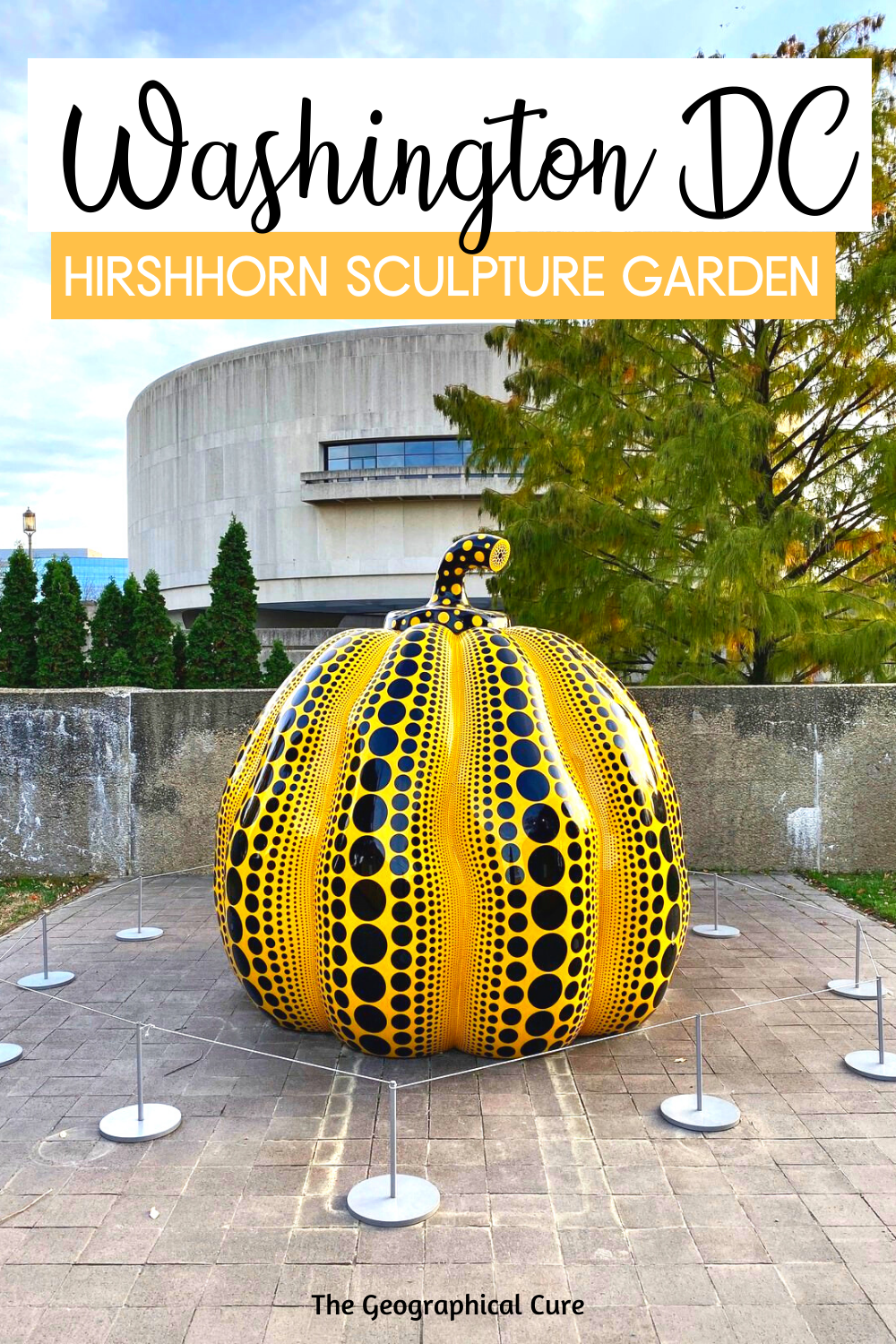 Guide to Visiting the Hirshhorn Sculpture Garden in Washington DC