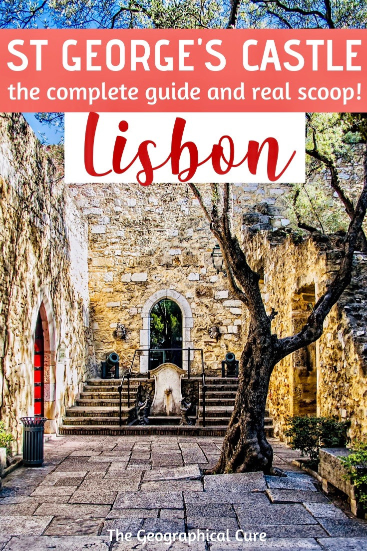 complete guide to St. George's Castle in Lisbon Portugal