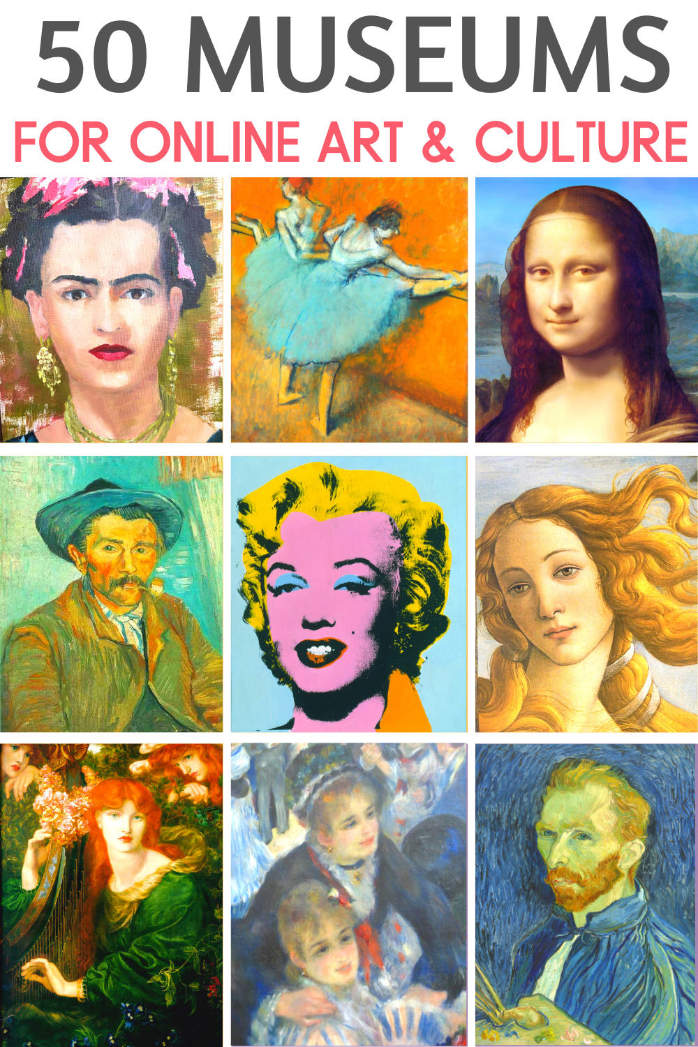 50 Virtual Museums for Online Art and Culture at Home